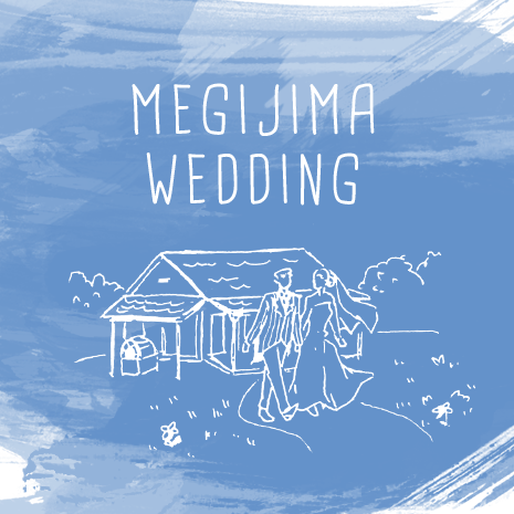 MEGIJIMA WEDDING