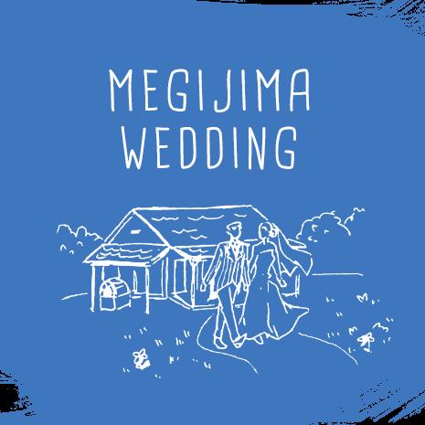 MEGIJIMA WEDDING